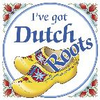 "3"" Magnet Tile: I've Got Dutch Roots"