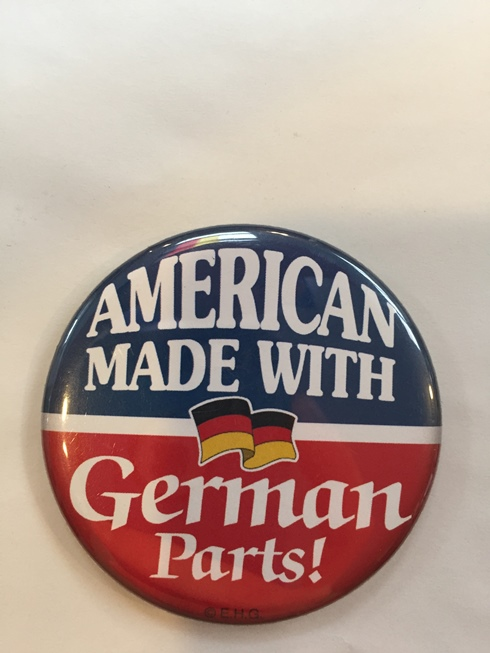 z-American made with German parts button magnet