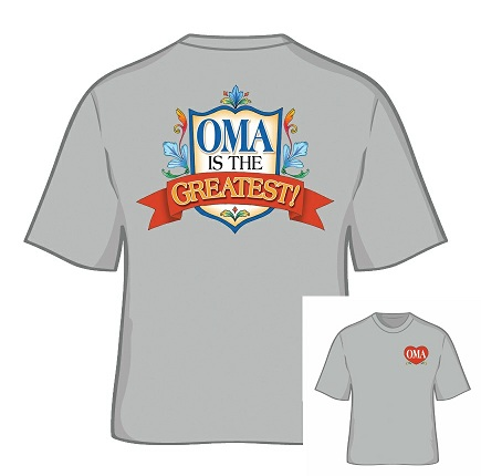 Oma is the Greatest T Shirt