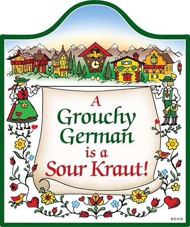 A Grouchy German is a Sour Kraut! Cheeseboard / Wall Hanging