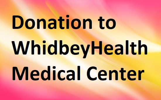 $ Donation to WhidbeyHealth Medical Center - Matched Donation