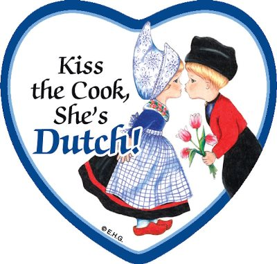 "3""  Magnet Tile: Kiss the Cook, She's Dutch (OUT OF STOCK)"