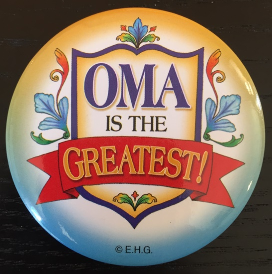 Oma Is The Greatest metal badge pin