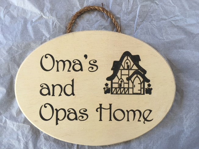 *Oma and Opas Home sign (OUT OF STOCK)