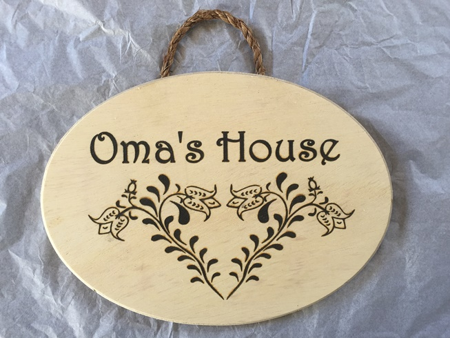 *Omas House sign (OUT OF STOCK)