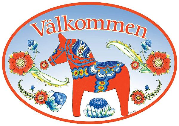 Valkommen Red Dala Horse Swedish Welcome sign