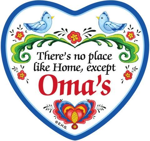 There's no place like home except Oma's Magnet