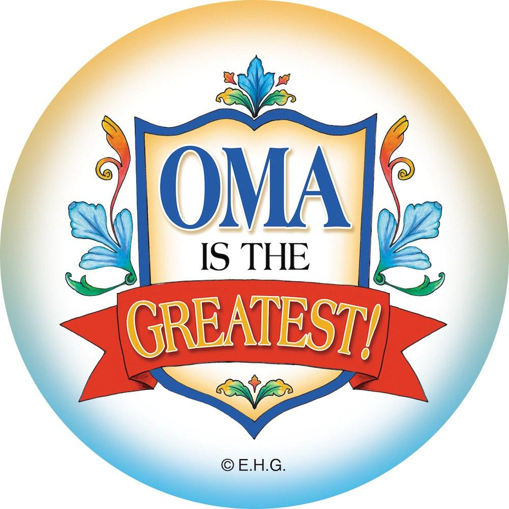 Oma Is The Greatest Magnet Button